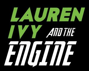 Lauren Ivy and the Engine